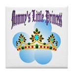 Mommy's Little Princess Tile Coaster