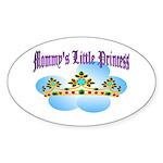 Mommy's Little Princess Oval Sticker
