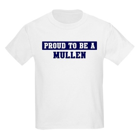Proud to be Mullen Kids Light T-Shirt