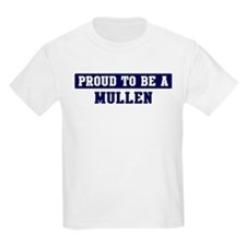 Proud to be Mullen T-Shirt