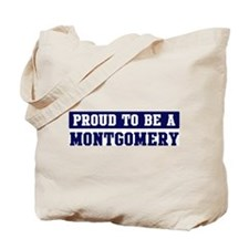 Proud to be Montgomery Tote Bag