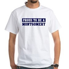 Proud to be Montgomery Shirt