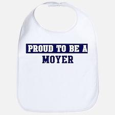 Proud to be Moyer Bib
