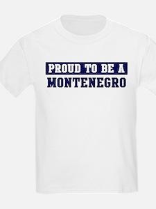 Proud to be Montenegro T-Shirt