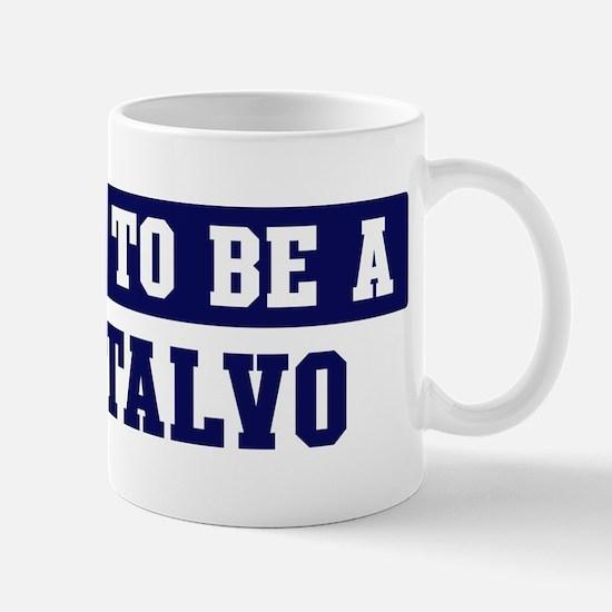 Proud to be Montalvo Mug