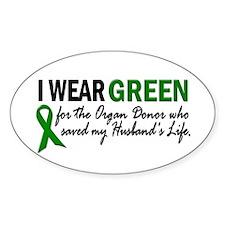 I Wear Green 2 (Husband's Life) Oval Decal