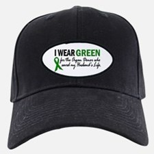 I Wear Green 2 (Husband's Life) Baseball Hat