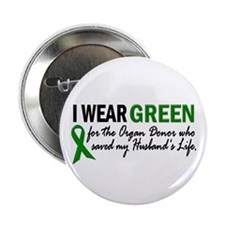 "I Wear Green 2 (Husband's Life) 2.25"" Button (10 p"