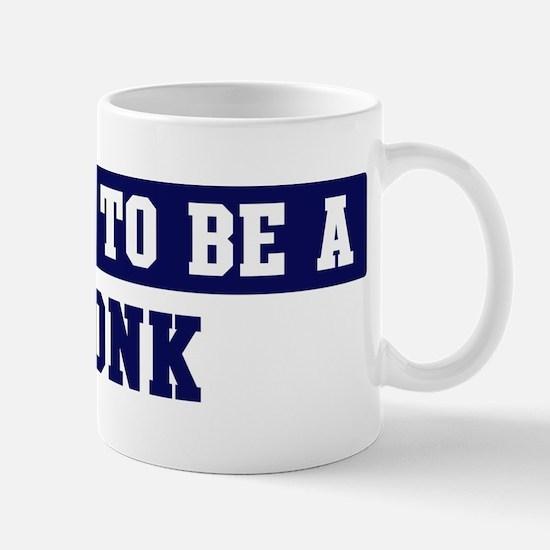 Proud to be Monk Mug