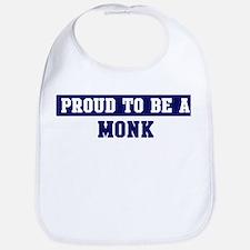 Proud to be Monk Bib