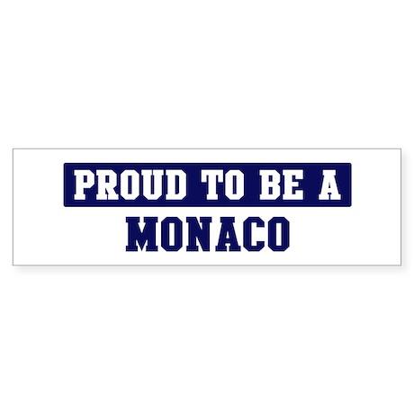 Proud to be Monaco Bumper Sticker