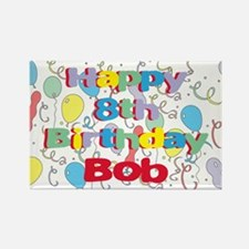 Bob's 8th Birthday Rectangle Magnet
