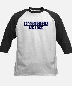 Proud to be Meader Tee