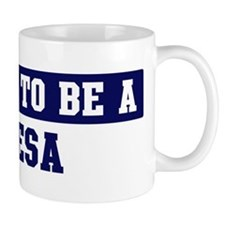 Proud to be Mesa Small Mugs