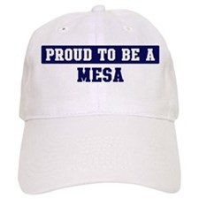 Proud to be Mesa Baseball Cap