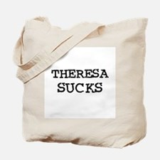Theresa Sucks Tote Bag