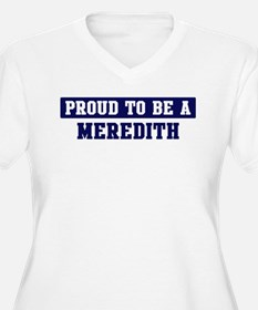 Proud to be Meredith T-Shirt