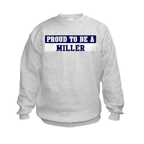 Proud to be Miller Kids Sweatshirt