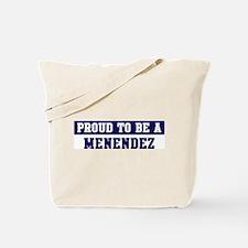 Proud to be Menendez Tote Bag