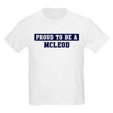 Proud to be Mcleod T-Shirt