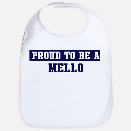 Proud to be Mello Bib