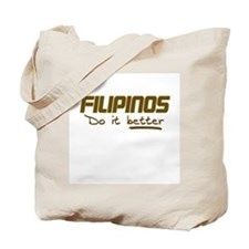 Filipinos do it better Tote Bag