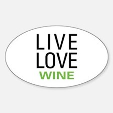 Live Love Wine Oval Decal
