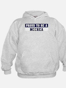 Proud to be Mccrea Hoodie