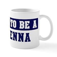 Proud to be Mckenna Mug