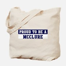 Proud to be Mcclure Tote Bag