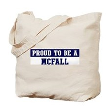 Proud to be Mcfall Tote Bag