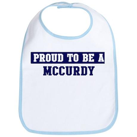 Proud to be Mccurdy Bib