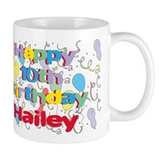 Hailey's 10th Birthday Small Mug