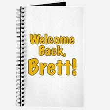 Welcome Back Brett Journal