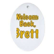 Welcome Back Brett Oval Ornament