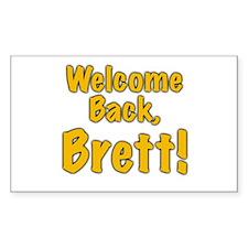 Welcome Back Brett Rectangle Decal