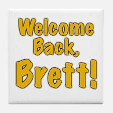 Welcome Back Brett Tile Coaster