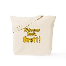 Welcome Back Brett Tote Bag