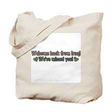 Welcome Back from Iraq Tote Bag