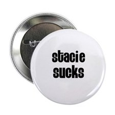 Stacie Sucks Button