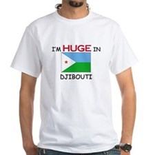 I'd HUGE In DJIBOUTI Shirt