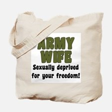 Army Wife - deprived Tote Bag