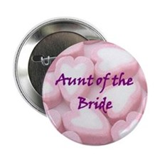Aunt of the Bride Candy Hearts Button
