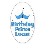1st Birthday Prince Lucus! Oval Sticker