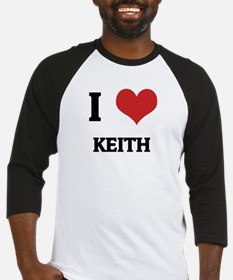 I Love Keith Baseball Jersey