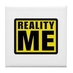 Reality Me Tile Coaster