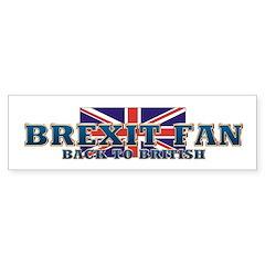 Brexit Fan Bumper Sticker