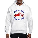 Live to Ride 3 Hooded Sweatshirt