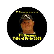 """Bill Brennen 3.5"""" Button"""