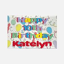 Katelyn's 10th Birthday Rectangle Magnet